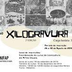 """Edital de abertura para a 2ª Edição do curso de Extensão universitária """" Xilogravura e suas interfaces"""""""