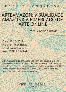 RODA DE CONVERSA ARTEAMAZON: VISUALIDADE AMAZÔNICA E O MERCADO DE ARTE ONLINE COM GILBERTO ALMEIDA