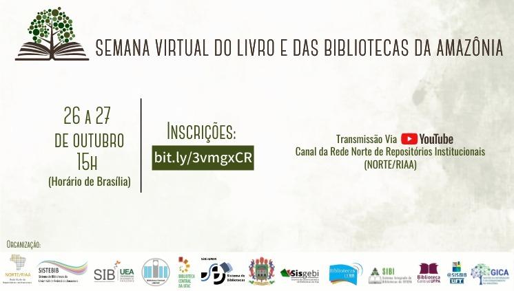 SEMANA VIRTUAL DO LIVRO E DAS BIBLIOTECAS DA AMAZÔNIA
