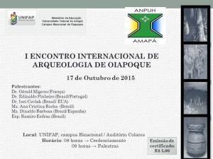 I Encontro Internacional de Arqueologia (Oiapoque)