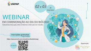 Webinar em Comemoração ao Dia do Biólogo Debatendo Educação, Meio Ambiente e Mercado de Trabalho.