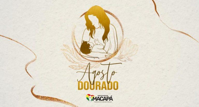 Agosto Dourado: Prefeitura de Macapá inicia programação alusiva à Semana do Aleitamento Materno