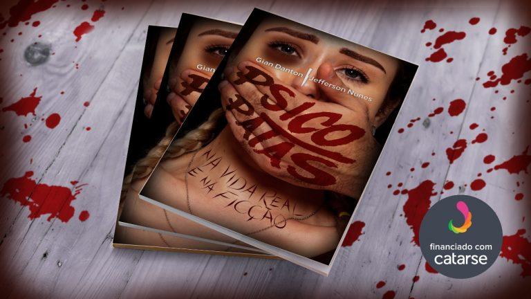 """Conheça o livro """"Psicopatas na Vida Real e na Ficção"""""""