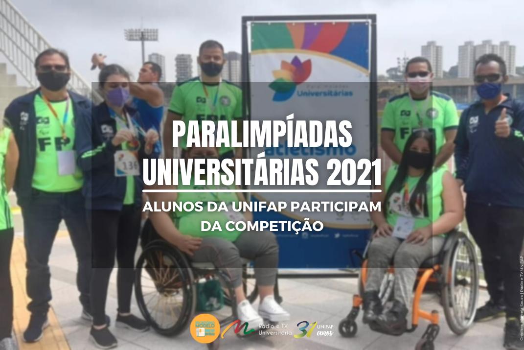 Alunos da UNIFAP participam de Paralimpiadas Universitarias 2021 em São Paulo