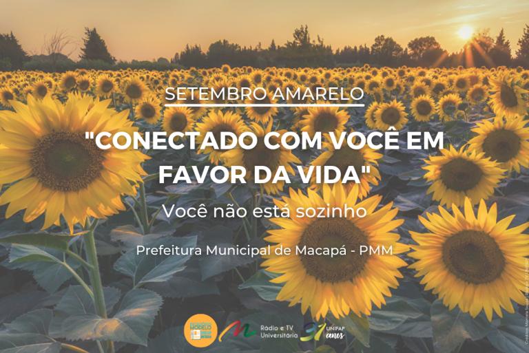 """Prefeitura realiza programação para o Setembro Amarelo intitulada """"Conectado com você em favor da vida"""""""