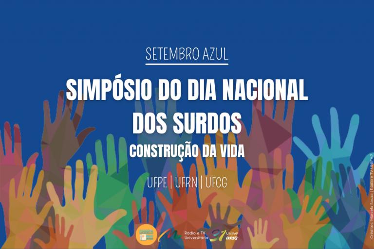 UFPE realiza Simpósio para comemorar O Dia Nacional dos Surdos