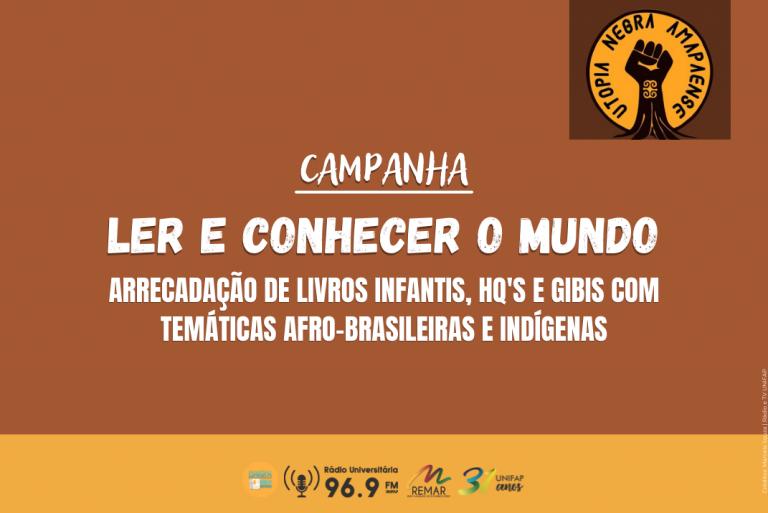 """Coletivo Utopia Negra lança I Edição da campanha """"Ler e Conhecer o Mundo"""""""