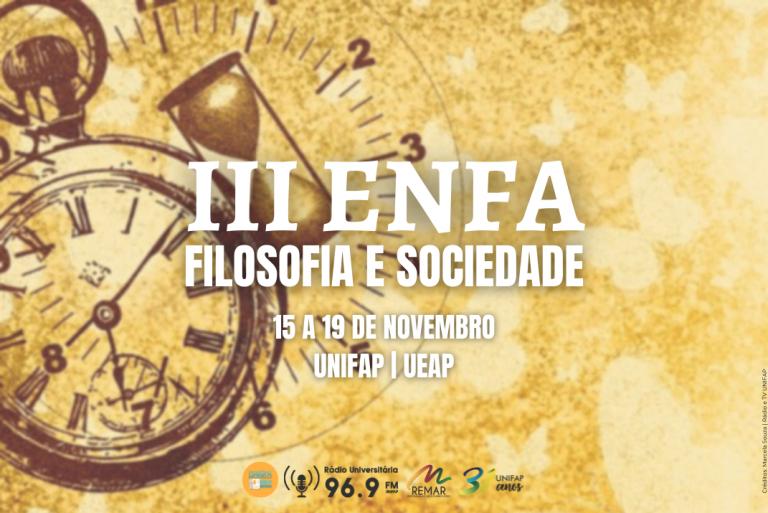 UNIFAP e UEAP Realizam o III Encontro Nacional de Filosofia do Amapá
